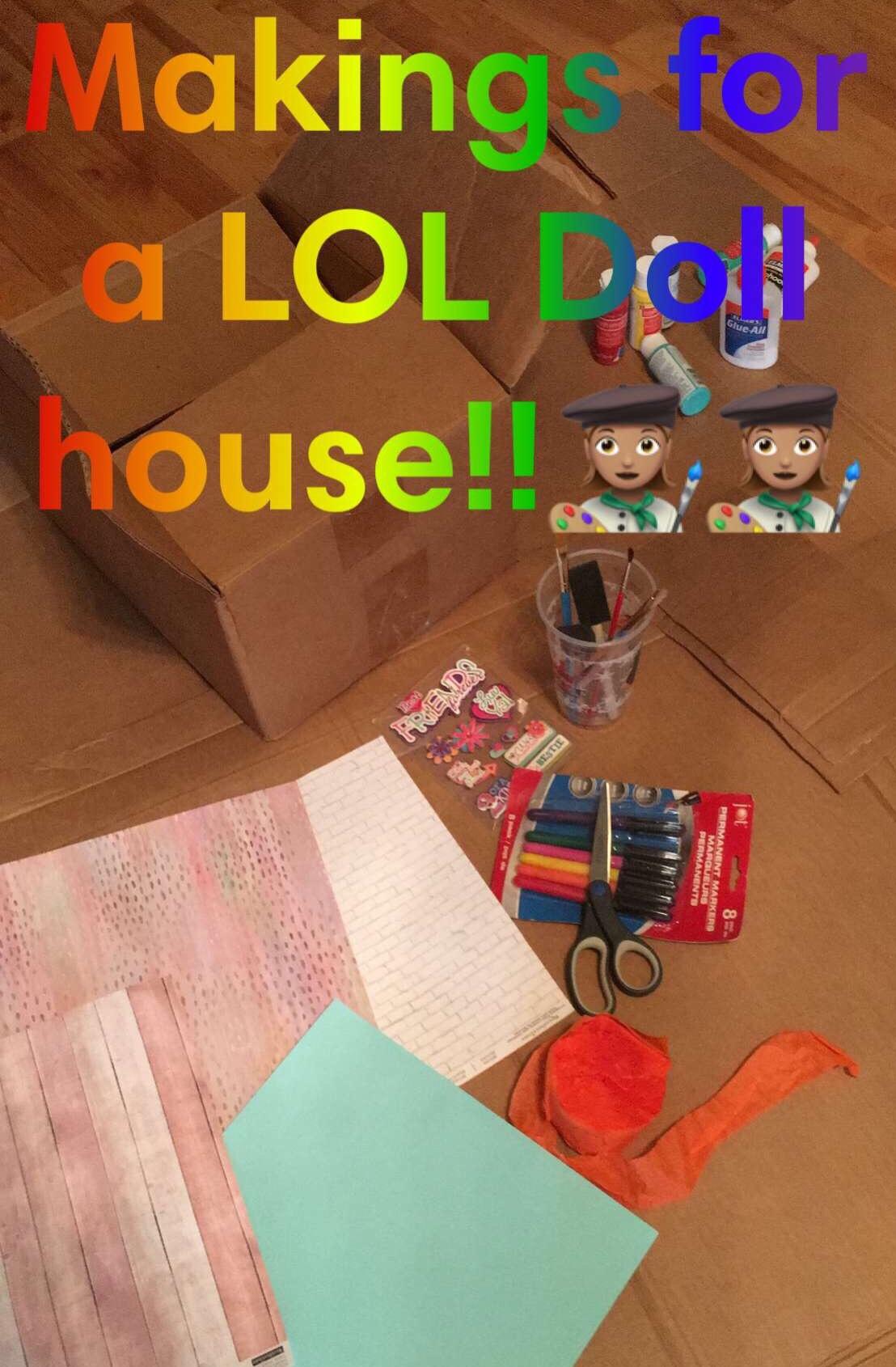 Kids crafts, LOL dolls, dollhouse